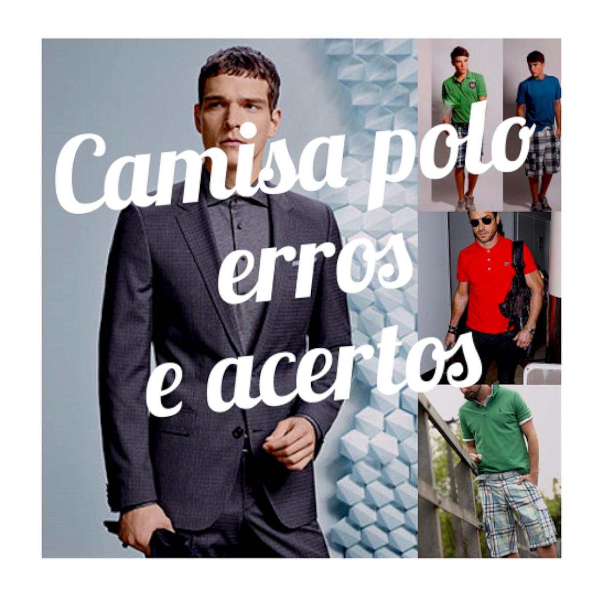 3fc5e4a2c Os 10 mandamentos do uso da camisa POLO – Moda Masculina por Fábio ...